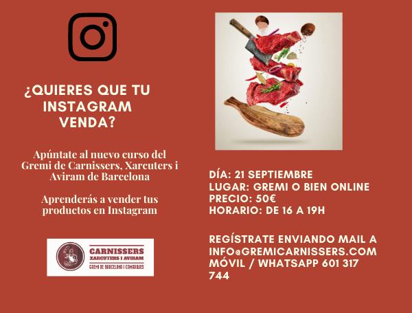 La comunicació digital. Vols que que el teu Instagram vengui? Apunta't al nou curs del proper dilluns 21 de setembre!